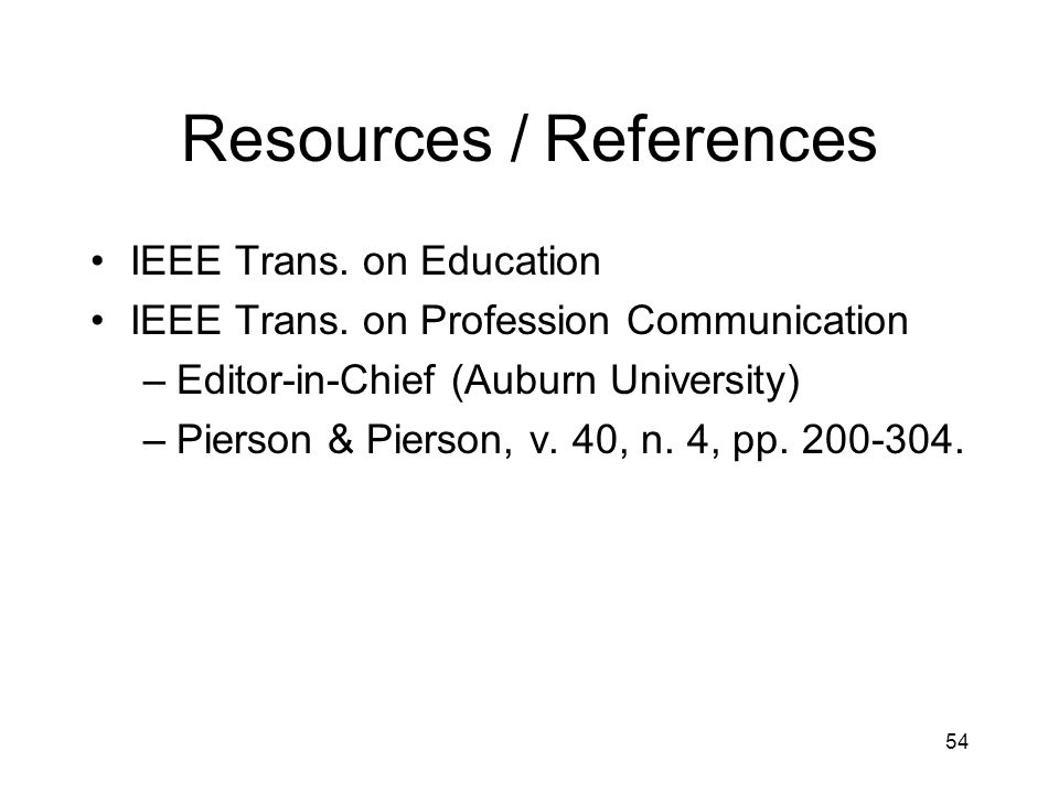 Resources / References IEEE Trans. on Education IEEE Trans.