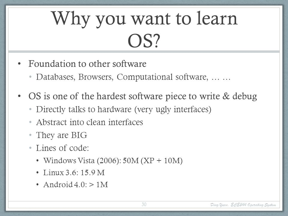 Why you want to learn OS.