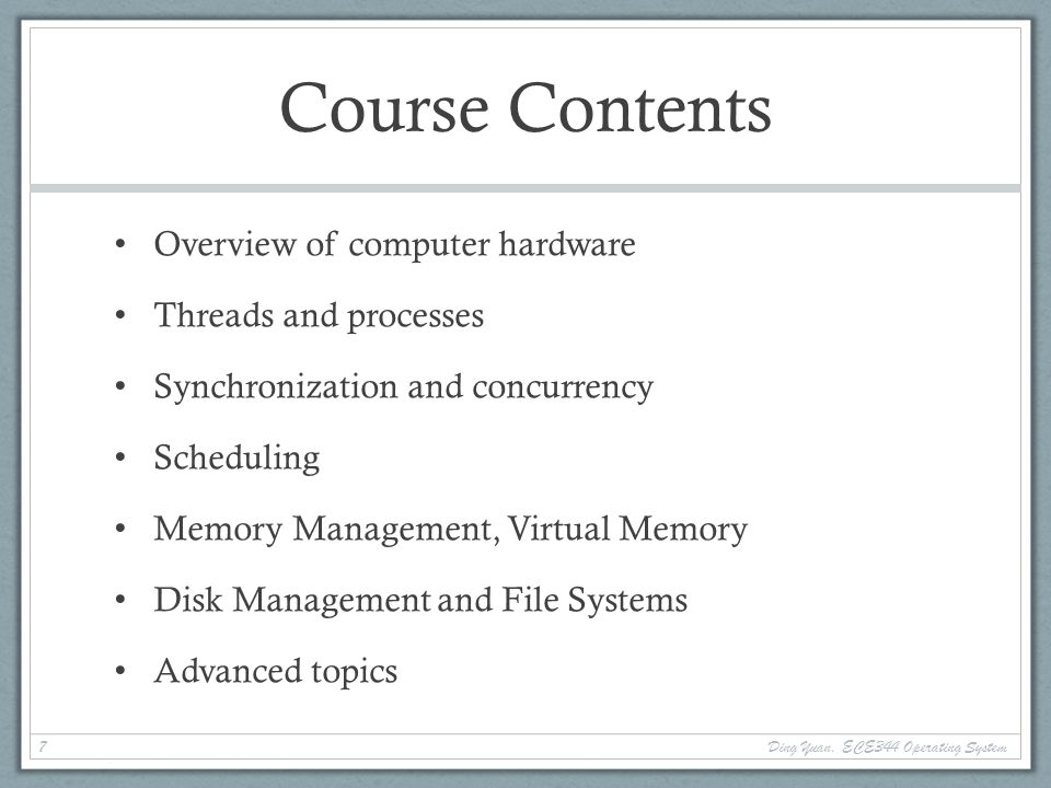 Lab Assignments We will be using the OS161 system from Harvard Uses a simple MIPS emulator (sys161) Initially, we provide a barebones OS You write a simple Unix-like OS by the end of the course.