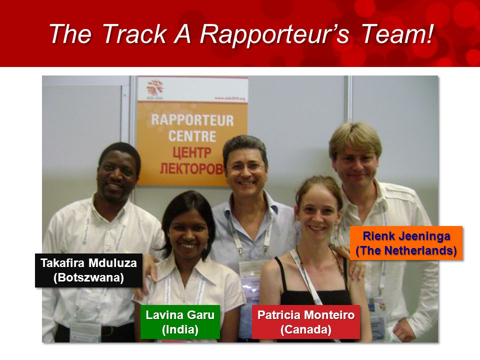 The Track A Rapporteur's Team.
