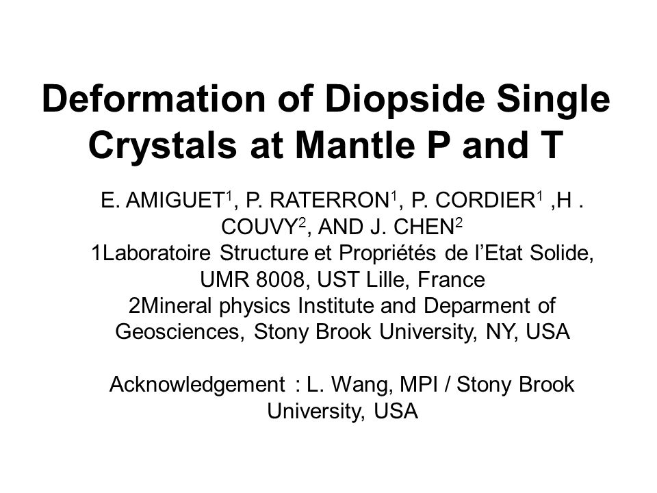 Deformation of Diopside Single Crystals at Mantle P and T E.