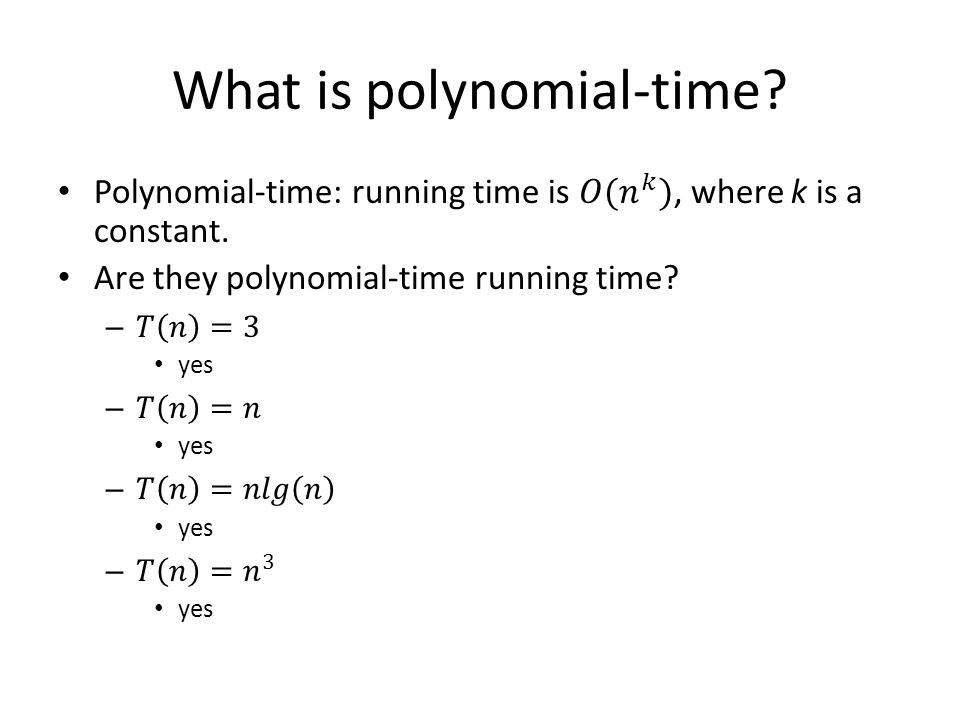 What is polynomial-time