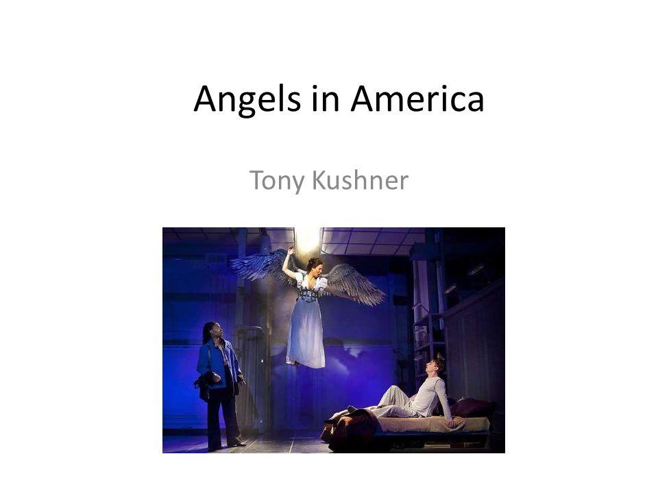 Angels in America Tony Kushner