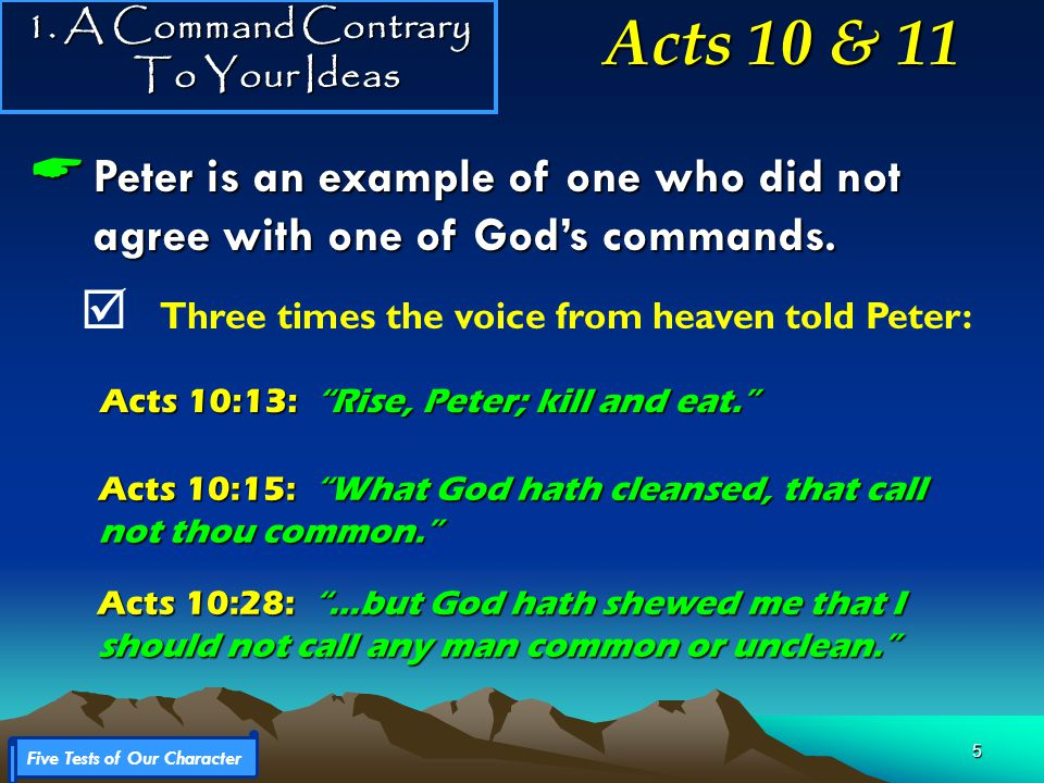 6  No commands members of the church disagree with God.
