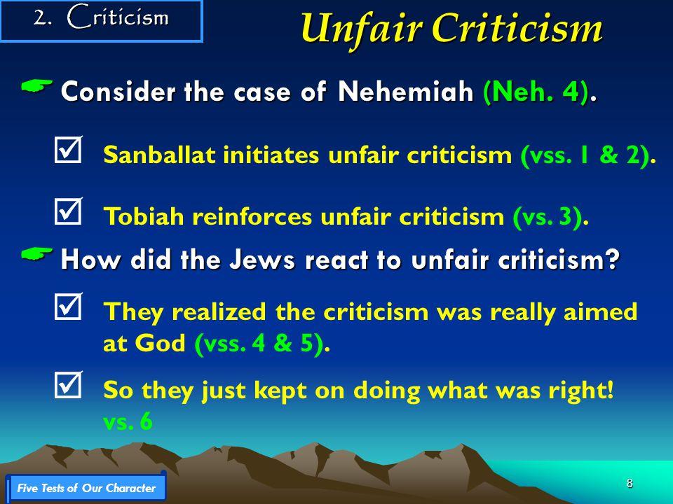 8  Consider the case of Nehemiah (Neh. 4).