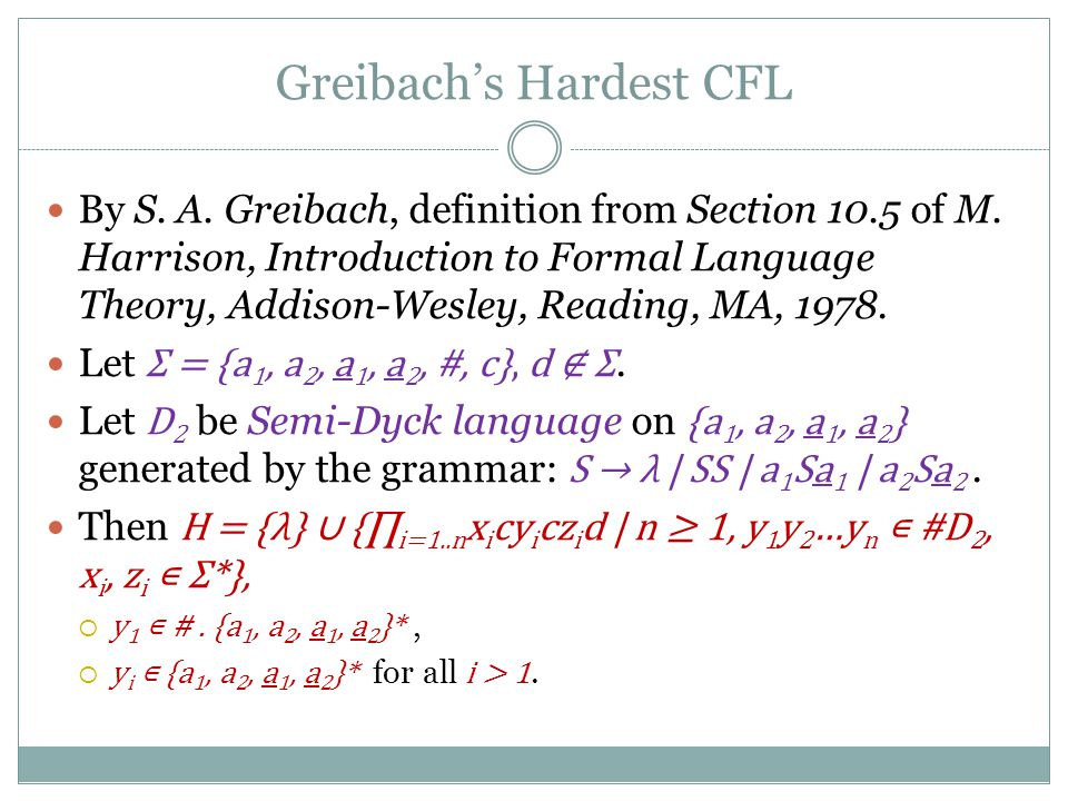 Greibach's Hardest CFL By S. A. Greibach, definition from Section 10.5 of M.