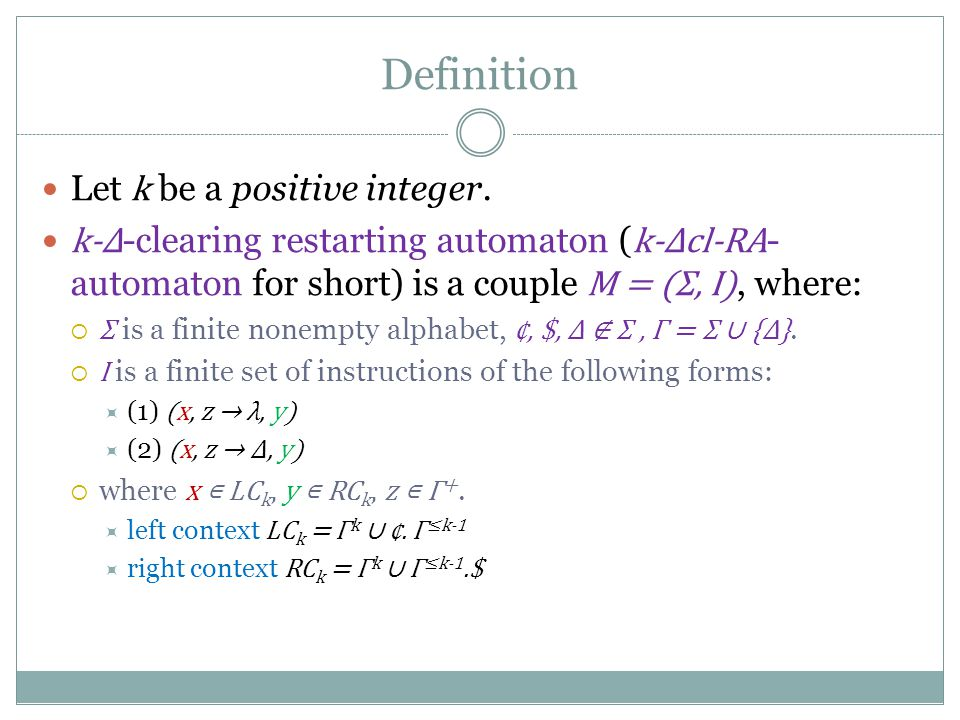 Definition Let k be a positive integer.