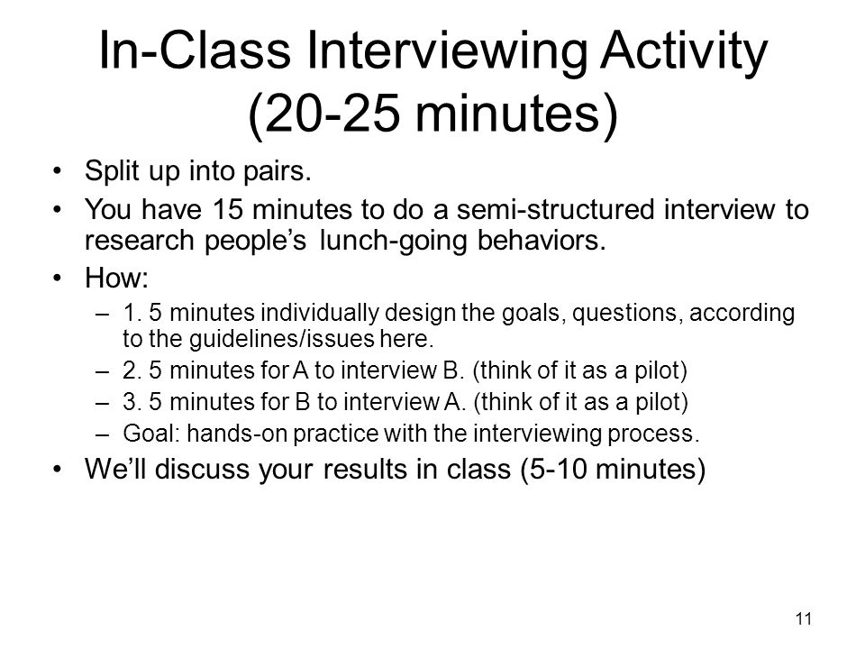 In-Class Interviewing Activity (20-25 minutes) Split up into pairs.