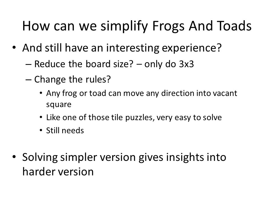 How can we simplify Frogs And Toads And still have an interesting experience.