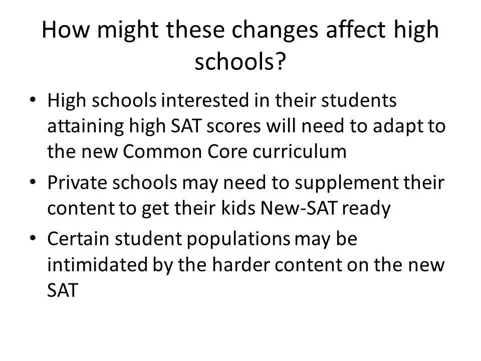 How might these changes affect high schools.