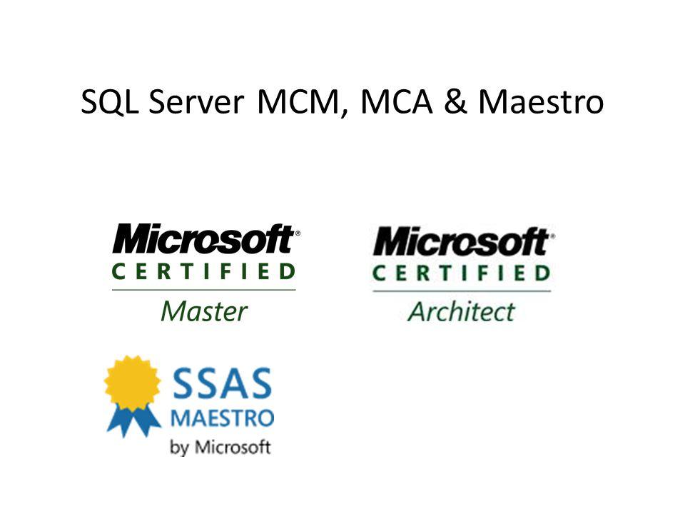 SQL Server MCM, MCA & Maestro