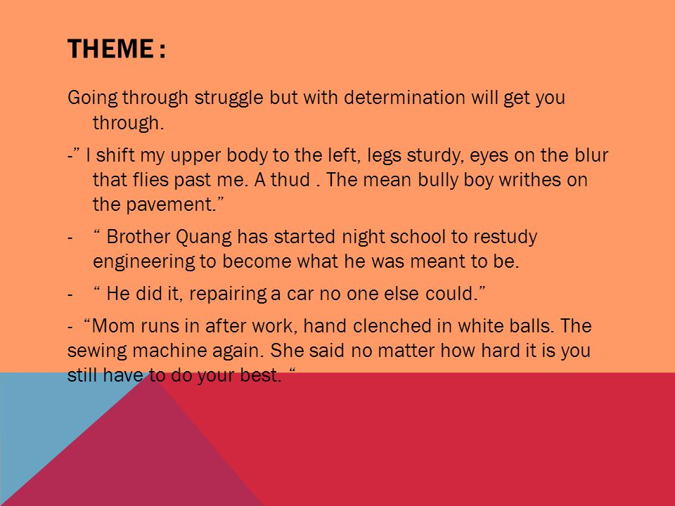 """THEME : Going through struggle but with determination will get you through. -"""" I shift my upper body to the left, legs sturdy, eyes on the blur that f"""