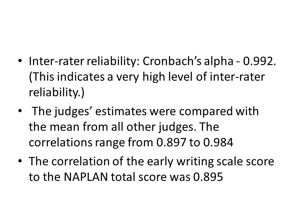 Inter-rater reliability: Cronbach's alpha - 0.992.