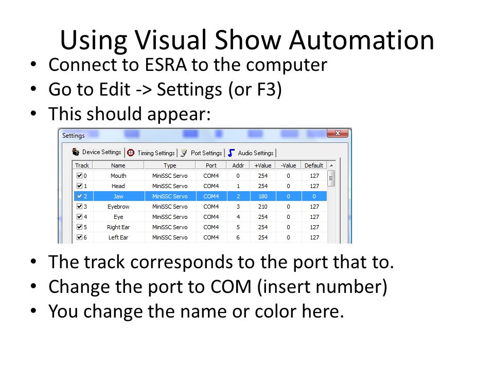 Connect to ESRA to the computer Go to Edit -> Settings (or F3) This should appear: The track corresponds to the port that to. Change the port to COM (