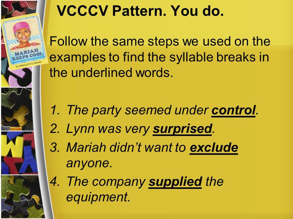 VCCCV Pattern. You do.