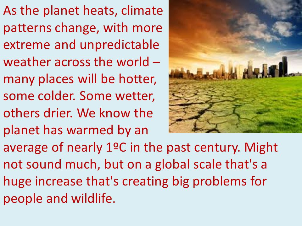 The poorest people and the poorest countries are being hit hardest by climate change.