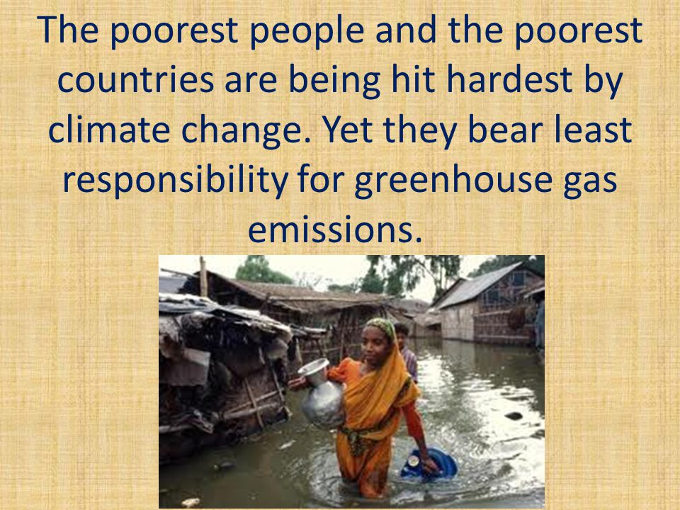 The 2009 Human Impact Report claims that 300,000 people a year are already dying from the effects of climate change – and a further four billion are vulnerable to effects.