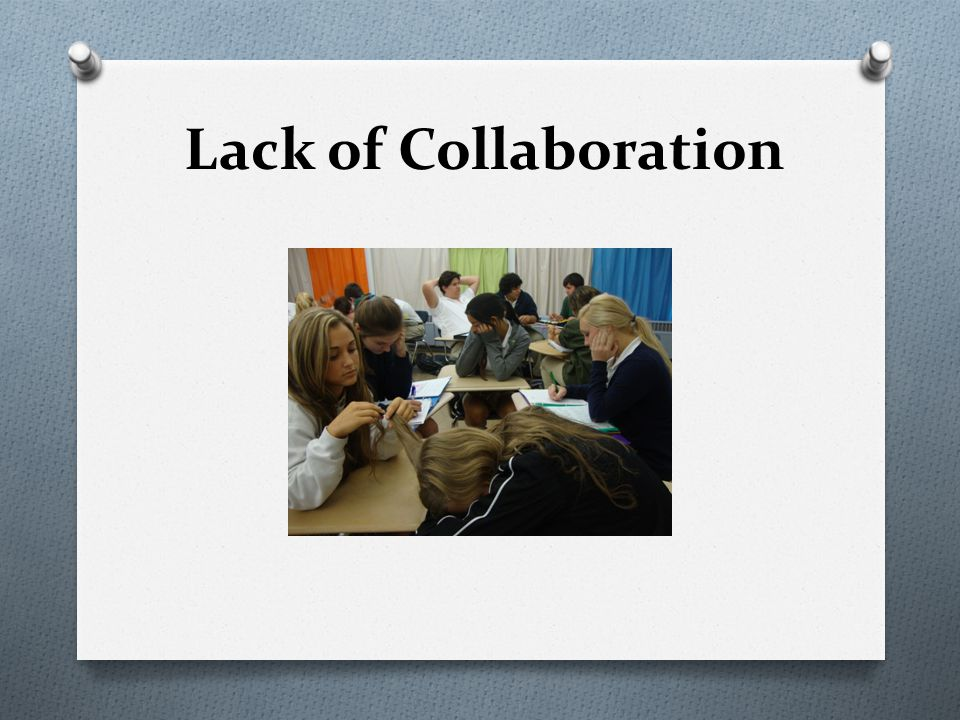 Lack of Collaboration