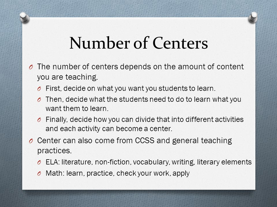 Number of Centers O The number of centers depends on the amount of content you are teaching.