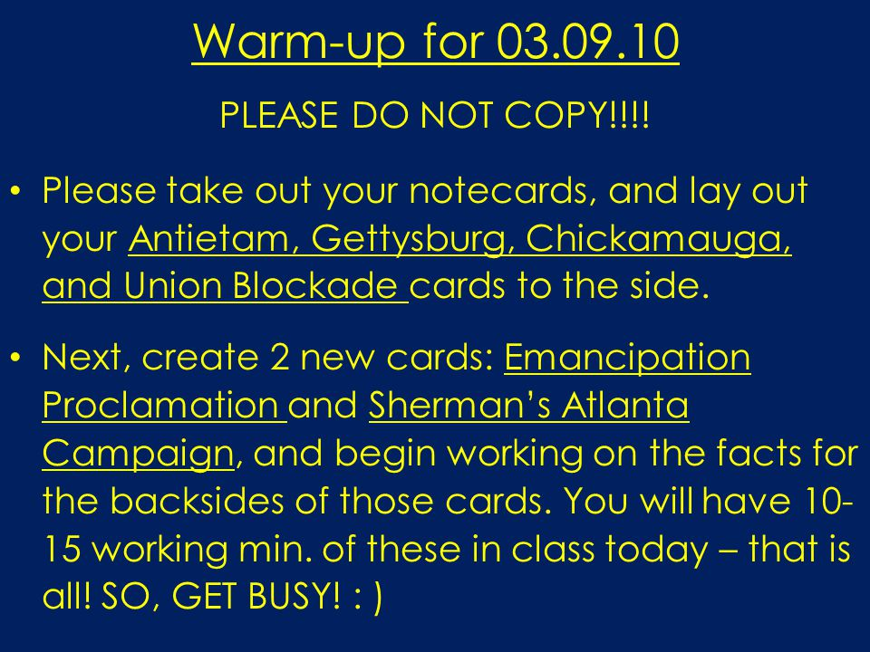 Warm-up for 03.09.10 PLEASE DO NOT COPY!!!.