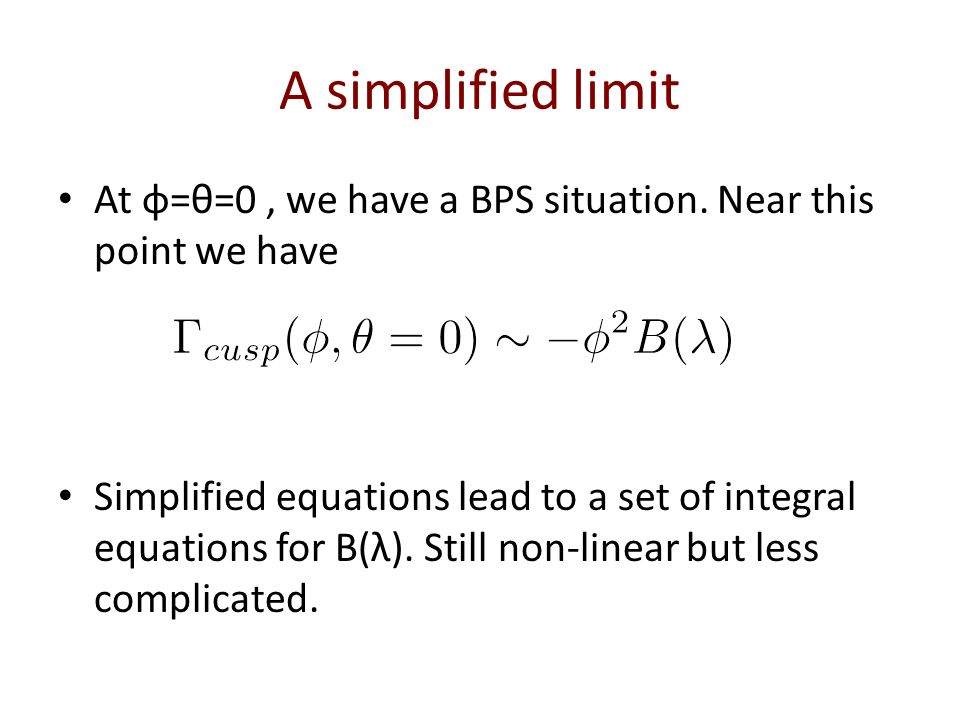A simplified limit At φ=θ=0, we have a BPS situation.