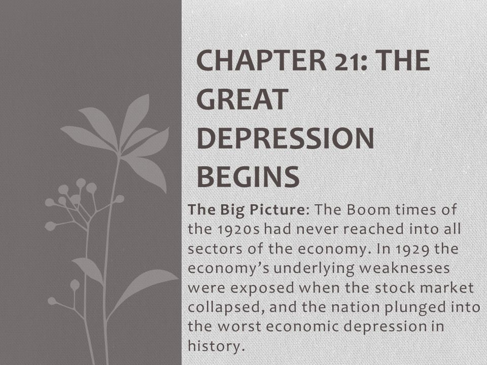 Main Idea: The stock market crash of 1929 revealed weaknesses in the American economy and helped trigger a spreading economic crisis.