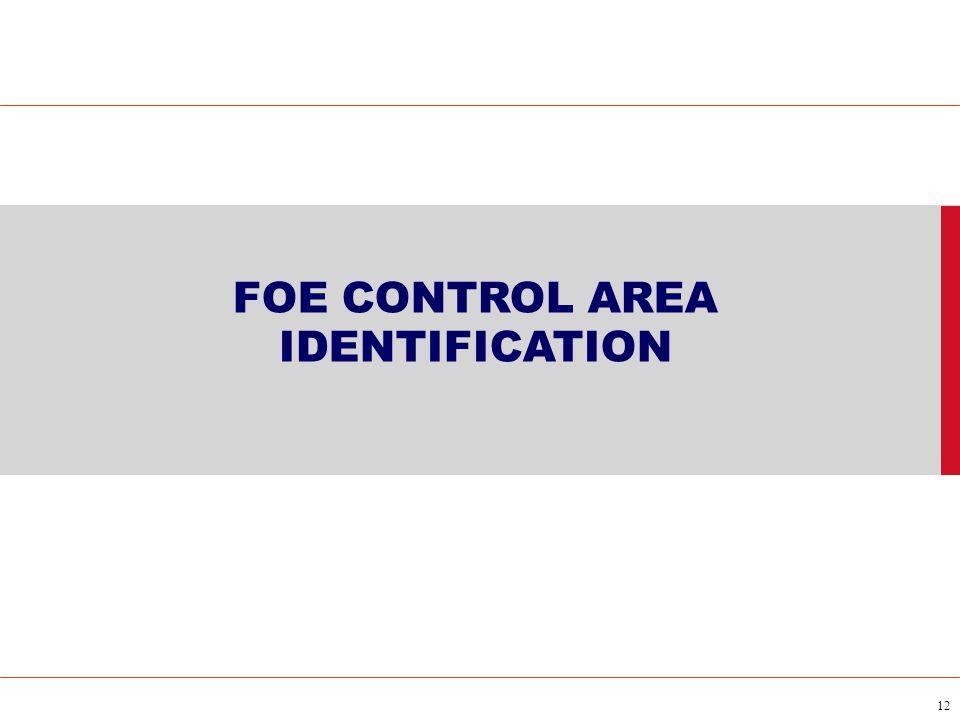 12 FOE CONTROL AREA IDENTIFICATION