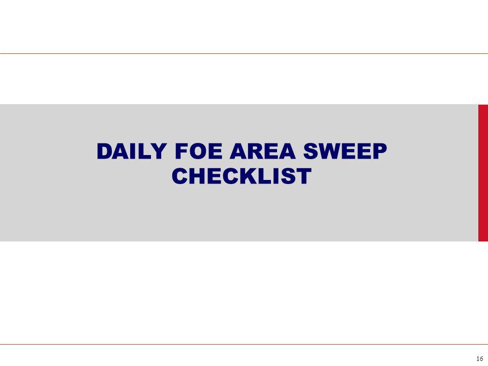 16 DAILY FOE AREA SWEEP CHECKLIST