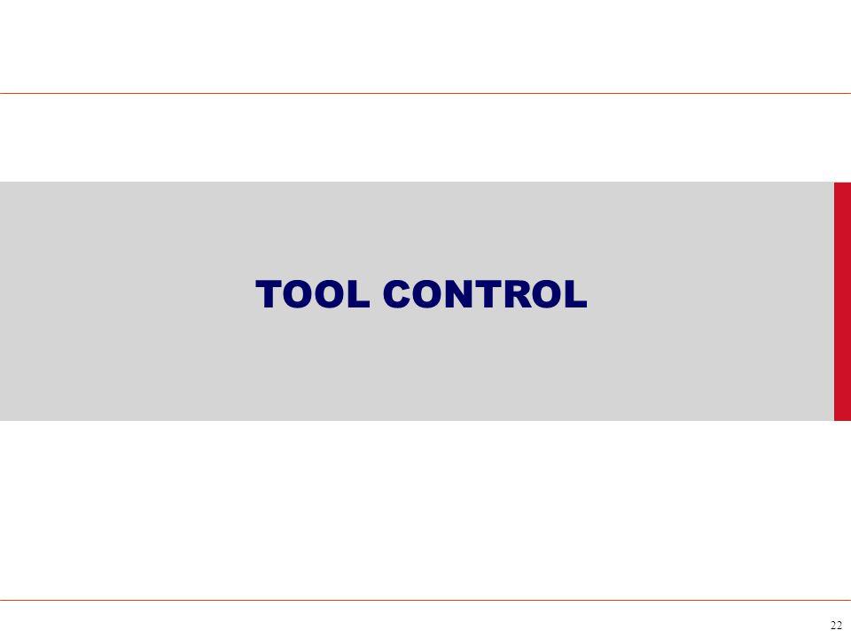 22 TOOL CONTROL