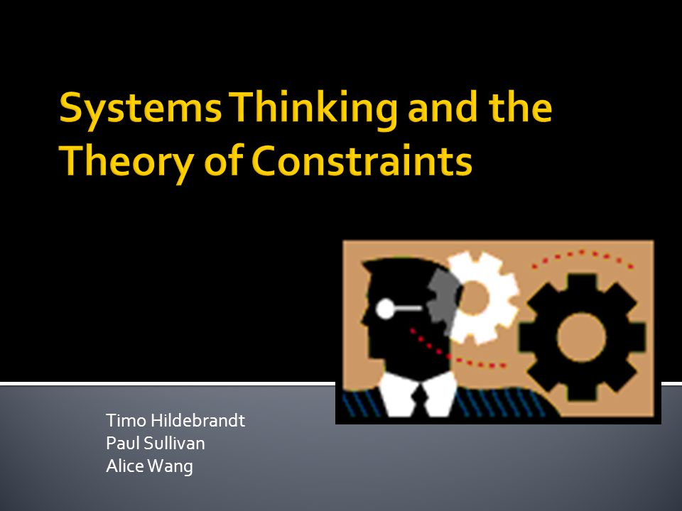 Outline of Topics  Timo Hildebrandt  Theory of Constraints (TOC)  Alice Xin Wang  Activity Based Costing (ABC)  Paul Sullivan  Theory of Constraints the Throughput World Perspective