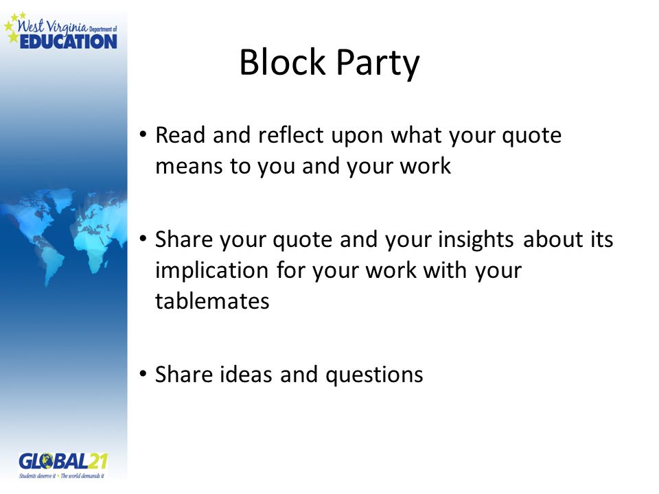 Block Party Read and reflect upon what your quote means to you and your work Share your quote and your insights about its implication for your work wi