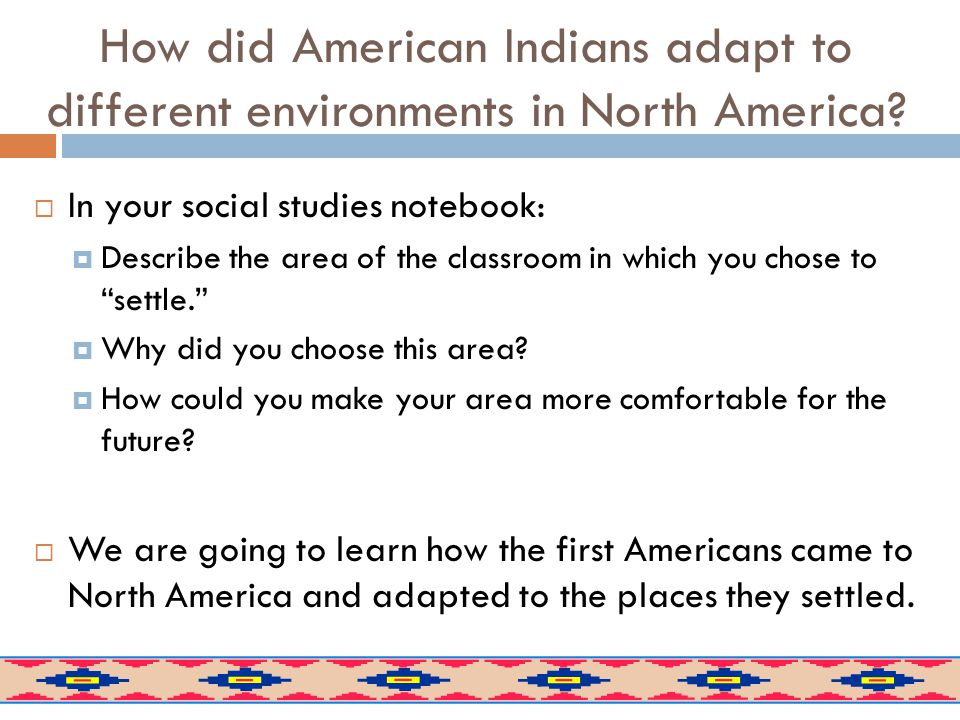 Why do you think the first Americans followed these routes?