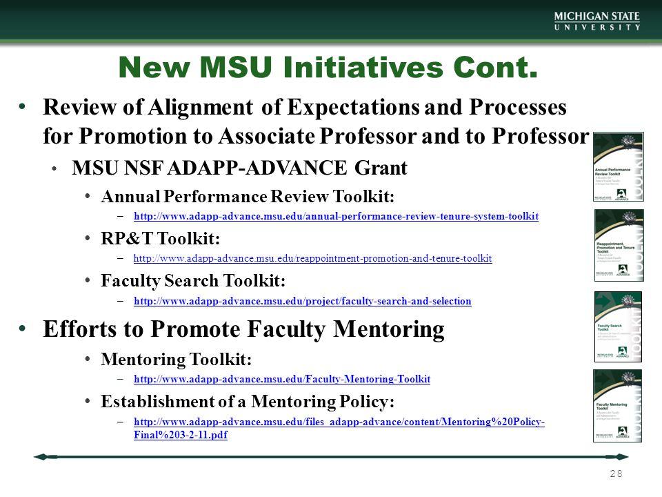 New MSU Initiatives Cont.