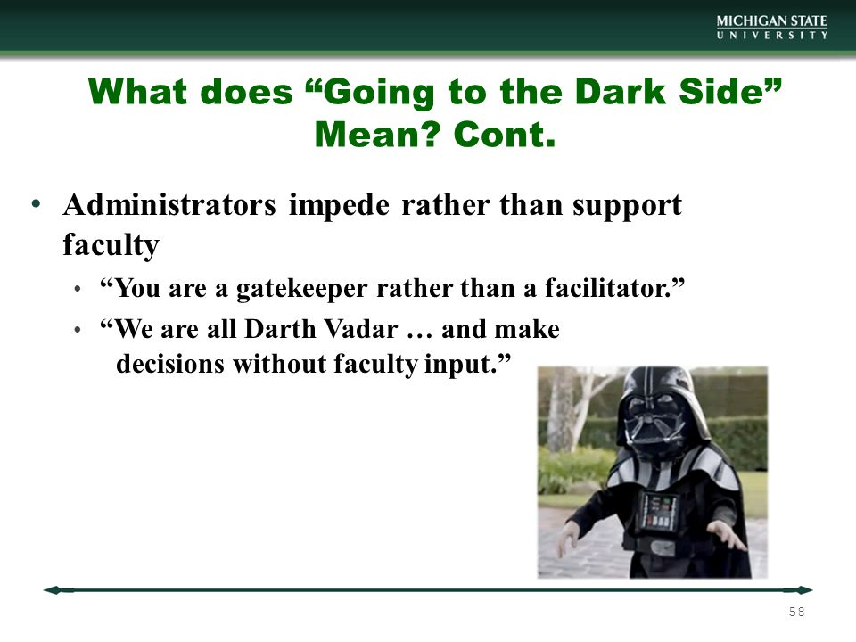 What does Going to the Dark Side Mean. Cont.