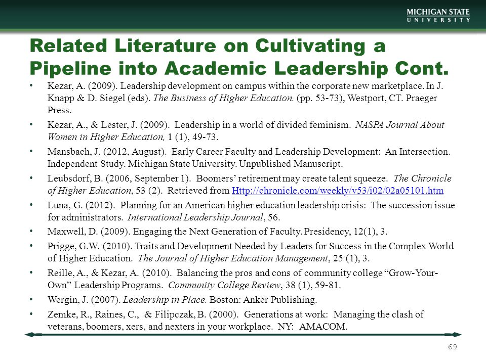 Related Literature on Cultivating a Pipeline into Academic Leadership Cont.