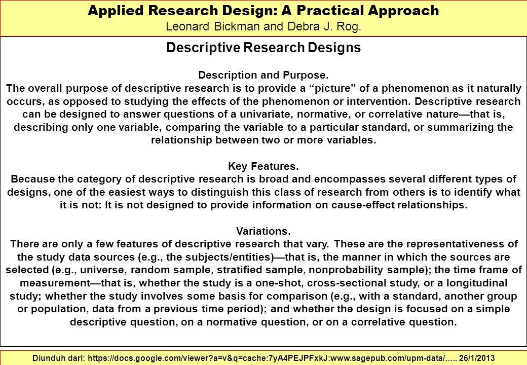 Descriptive Research Designs Description and Purpose.