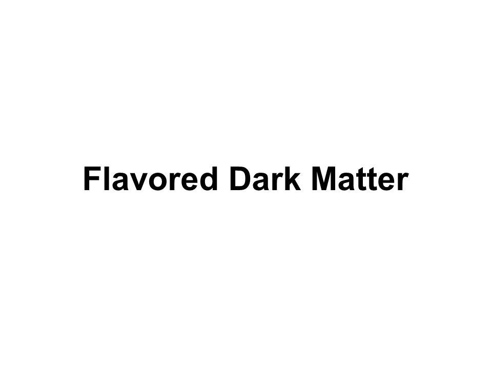 Flavored Dark Matter