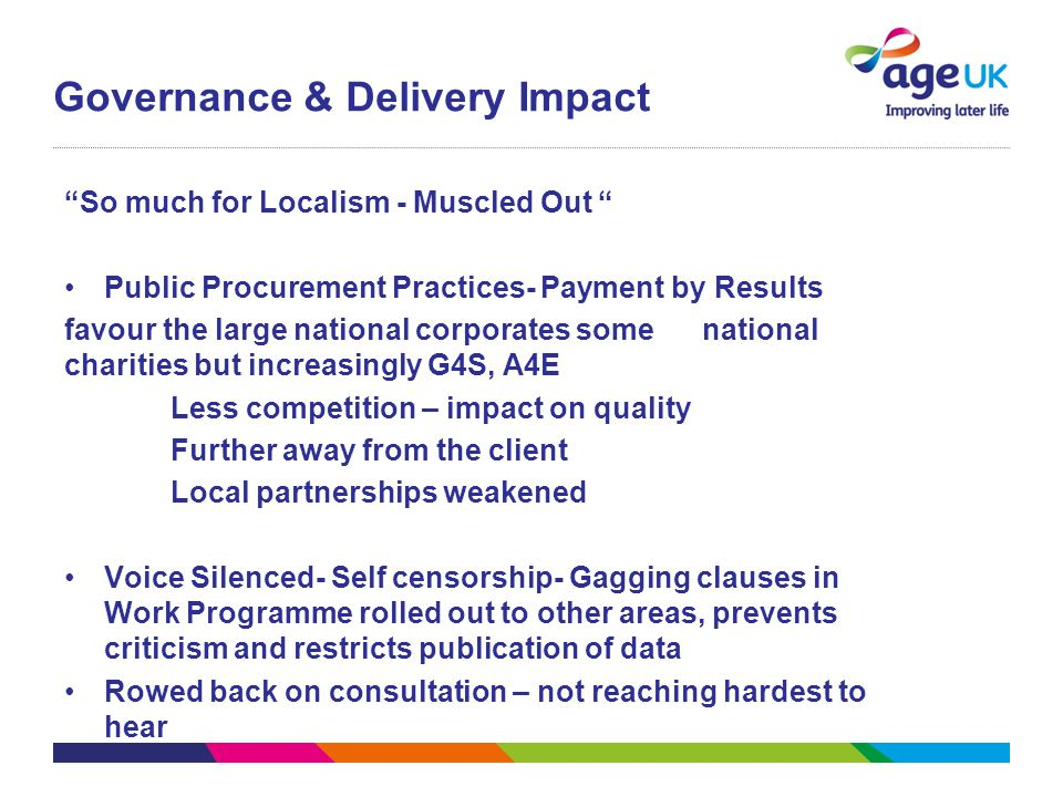 "Governance & Delivery Impact ""So much for Localism - Muscled Out "" Public Procurement Practices- Payment by Results favour the large national corporat"