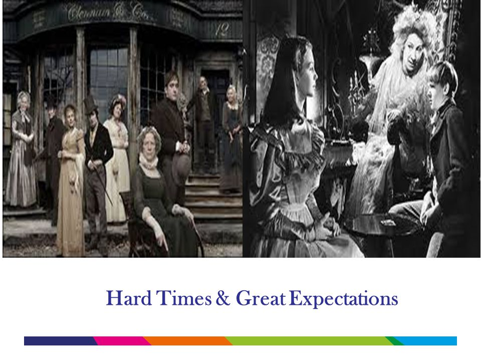 Hard Times & Great Expectations