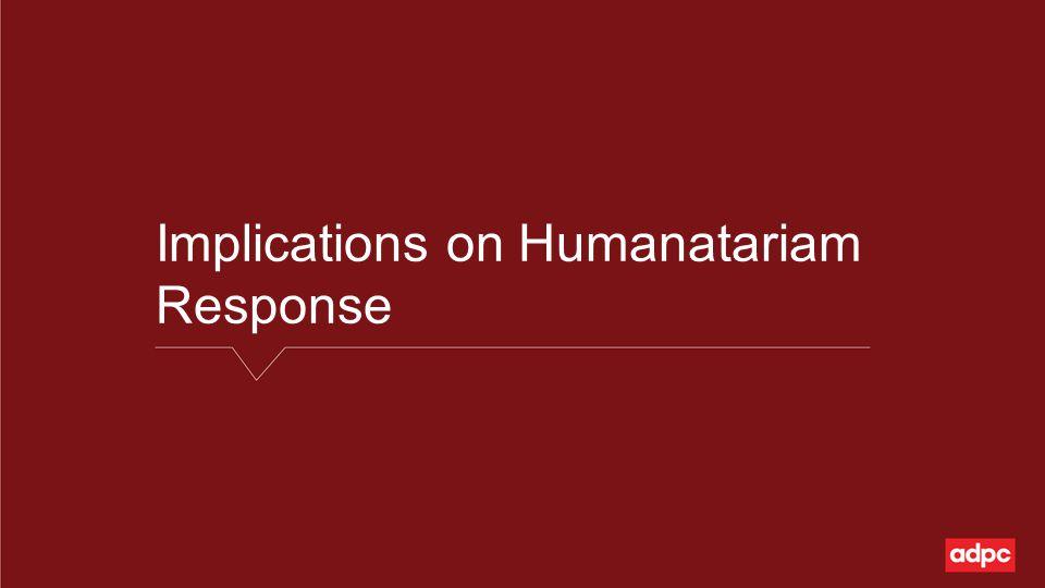 Implications on Humanatariam Response