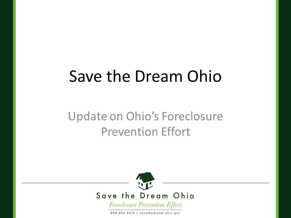 Save the Dream Ohio Update on Ohio's Foreclosure Prevention Effort