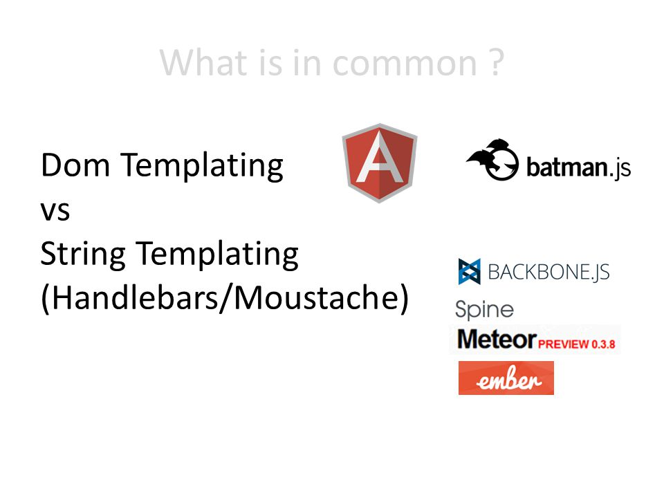 What is in common Dom Templating vs String Templating (Handlebars/Moustache)