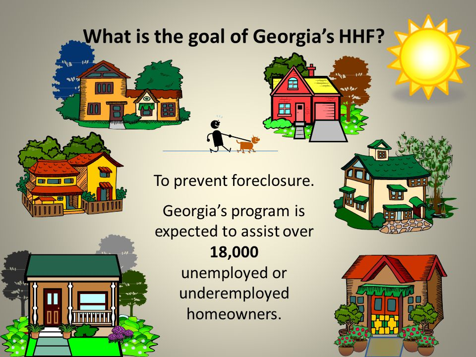 What is the goal of Georgia's HHF.To prevent foreclosure.