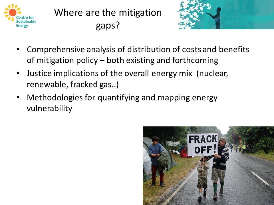 Where are the mitigation gaps.
