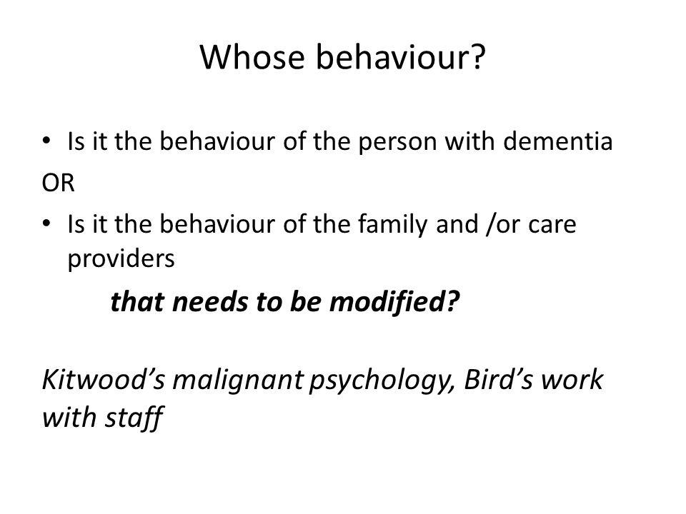 Whose behaviour.