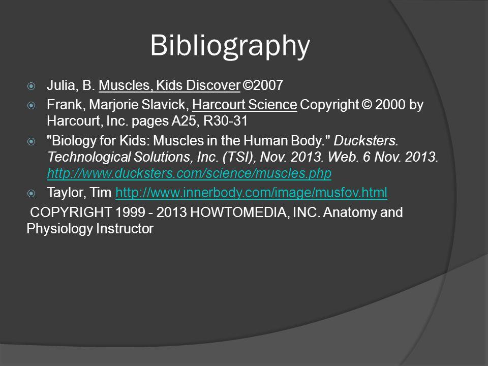 Bibliography  Julia, B.