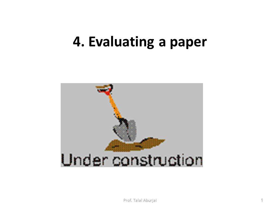 4. Evaluating a paper 1Prof. Talal Aburjai