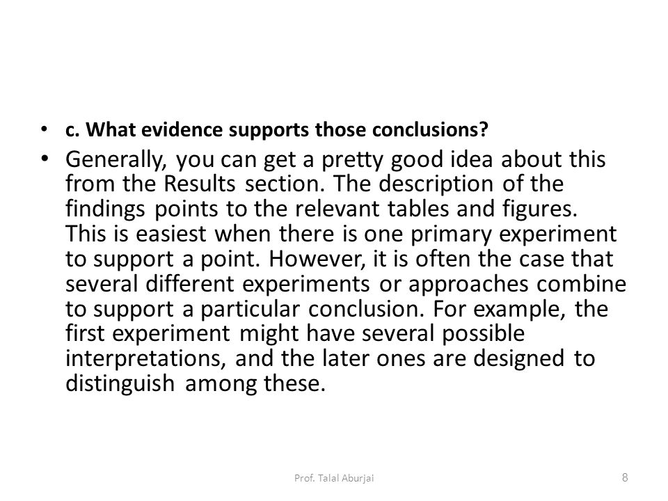 c.What evidence supports those conclusions.