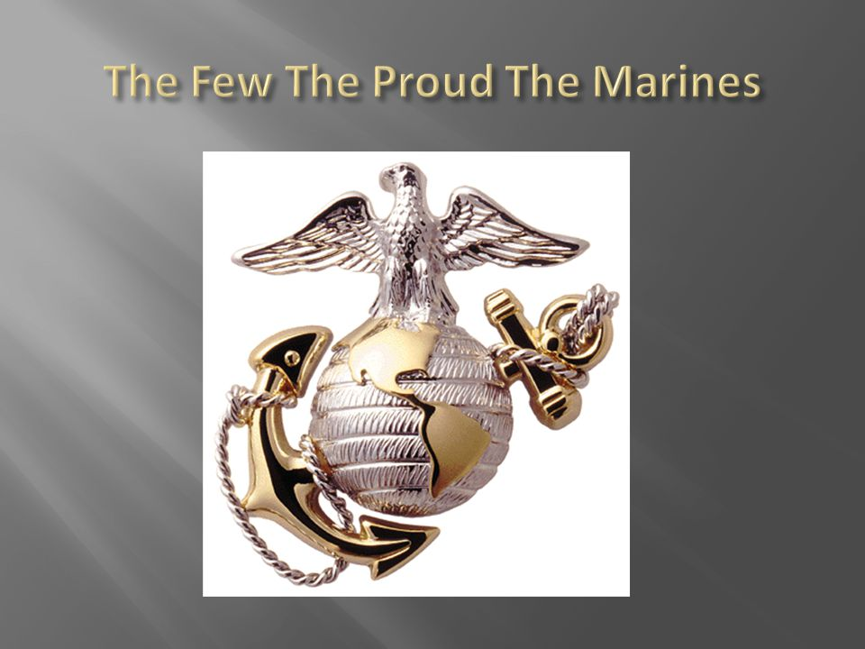  What do you know about the Marine Corps?