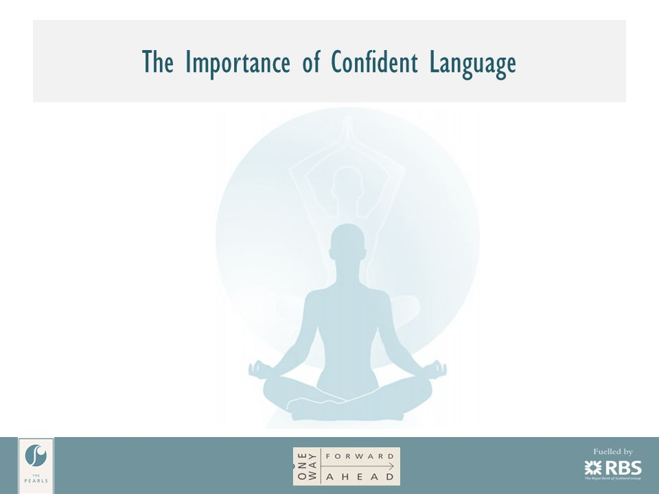 The Importance of Confident Language